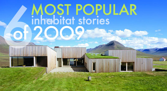 sustainable design, green design, sustainable architecture, green building, hof house, Top 6 stories of 2009