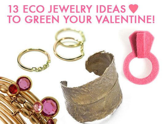 eco jewelry, eco rings, eco valentines day, eco-fashion, green bracelets
