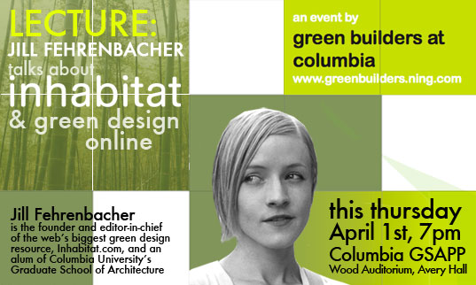 sustainable design, green design, talk, speech, columbia university, jill fehrenbacher, sustainable design talk, inhabitat founder