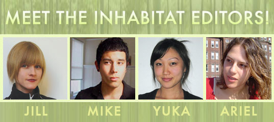 Inhabitat Editors: Jill, Mike, Yuka & Ariel