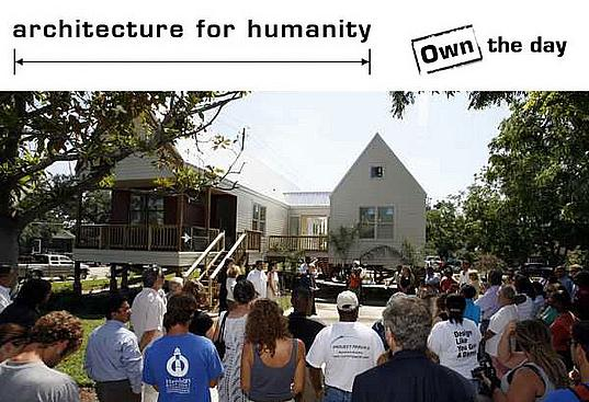 Architecture for Humanity, Own The day, humanitarian design, disaster design, design like you give a damn, cameron sinclair