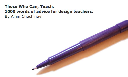 Allan Chochinov, Back to school, 1000 words of advice for design teachers, 1000 words of advice for design students