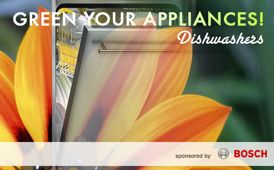 Green Your Appliances! Greener Dishwashers, Green dishwashers, Eco-friendly Dishwashers, Energy-efficient Dishwashers, Energy-Efficient Appliances, Green Appliances, Inhabitat Summer Series, Bosch