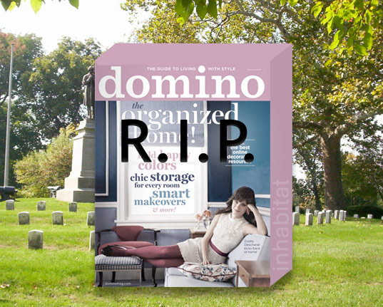 Domino rest in peace, Domino magazine folds, domino is dead