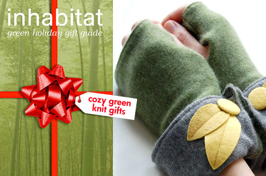 Green Knit Gift Guide 2009!, cozy knit gift guide, eco gloves, eco presents, Eco scarf, eco-gifts, green gift guide, green gloves, green holiday, green presents, sustainable gifts