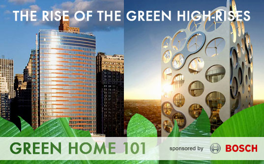 green high rises, sustainable architecture, green residences, sustainable lifestyle, green home 101, bosch, city living, green building