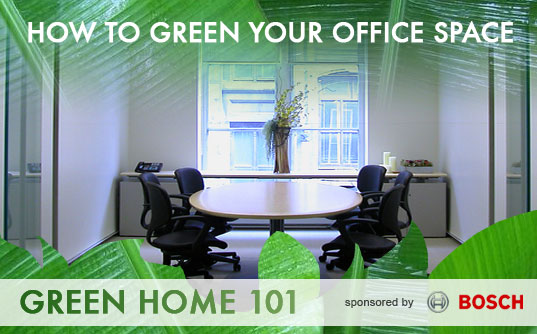 green office, greening your office, green home 101, bosch, sustainable office, green office, green working environment, sustainable workplace, energy efficiency, waste reduction