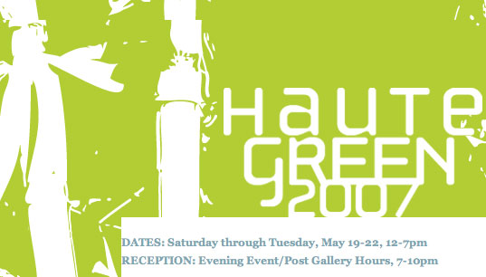 HAUTE GREEN 2007: Now accepting submissions, Green Design, Eco Design, Sustainable design, green furniture design