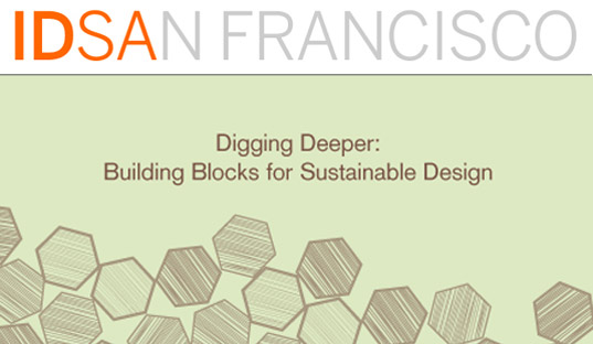 IDSA San Francisco, Digging Deeper, Sustainable Design, Sustainable Economies, Sustainable Business, idsadig.jpg