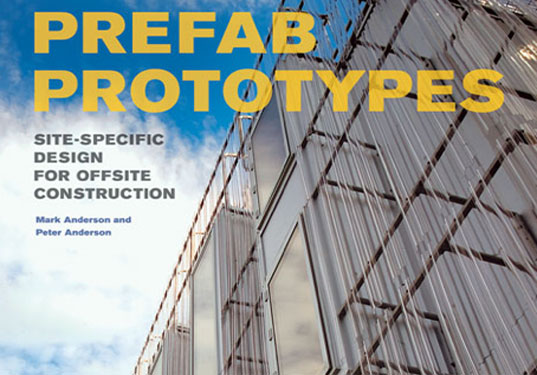 Prefab Prototypes, Prefab Architecture Book, Prefab design, Green building