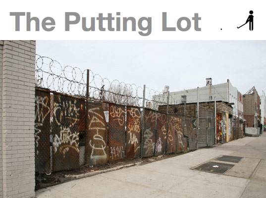 the putting lot, bushwick brooklyn, golf course abandoned lot, temporary golf course, brooklyn public space, brooklyn public land, new york urban space, new york public space, urban sustainability, urban sustainability competition, use of abandoned land
