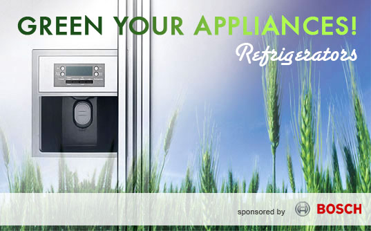 Green Your Appliances! Greener Refrigerators, Green refrigerators, Eco-friendly Refrigerators, Energy-efficient Refrigeratos, Energy-Efficient Appliances, Green Appliances, Inhabitat Summer Series, Bosch, Inhabitat column on green appliances, greener gadgets, save energy at home, efficient appliances, greener appliances, greener gadgets