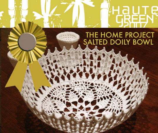 Haute Green Inhabitat Editors Choice Awards, Haute Green Best in Show, HauteGREEN Awards, The Home Project, Salted Doily Bowls