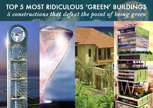 greenwashed buildings, greenwash architecture, greenwash green building, top 5 most ridiculous 'green' buildings, greenwashed buildings, green buildings that defeat the purpose of being green, green buildings that aren't