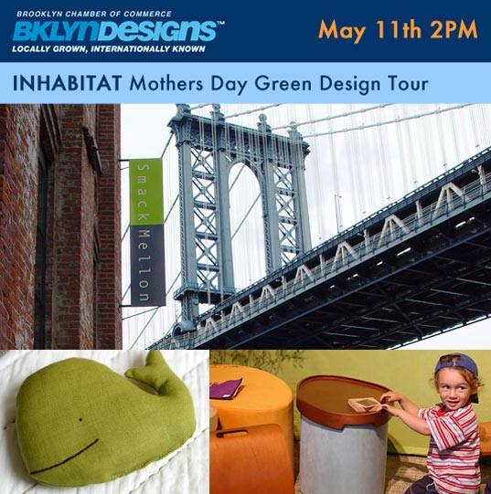 Brooklyn Designs, BKLYN Designs, Brooklyn Designs DUMBO, Brooklyn Design Mothers Day Walking Tour, Brooklyn Designs Green Design Tour, Brooklyn Designs Mothers Day, Brooklyn Designs Inhabitat, Jill Ferhrenbacher, Abigail Doan, Brooklyn Designs eco-friendly design, Brooklyn Designs kids, Brooklyn Designs events, tour.jpg