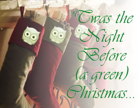 Twas the night before a green Christmas, green christmas, green christmas poem, twas the night before christmas, green holiday, christmas eve