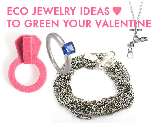 Eco friendly jewelry, green jewelry, green valentines, eco valentines