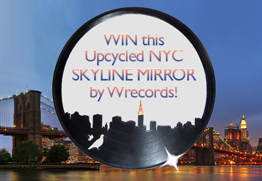 wrecords-giveaway, wrecords, recycled lp, recycled records, upcycled mirror, recycled mirror, lp mirror, new york city, green furniture, green mirror